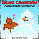 BEING CANADIAN – Winter Fun
