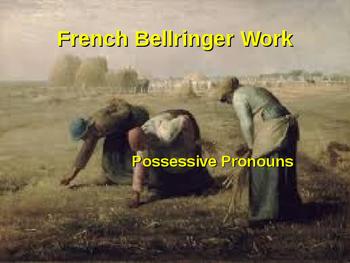 BELLWORK French Possessive pronouns
