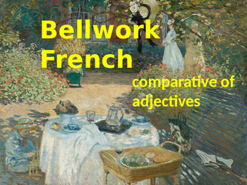 BELLWORK French comparative of adjectives
