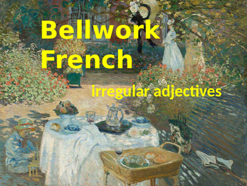 BELLWORK French irregular adjectives