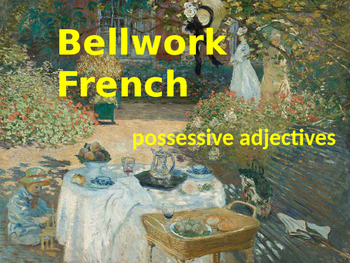 BELLWORK French possessive adjectives