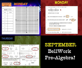 BELLWORK: PreAlgebra 8 --> Month of September
