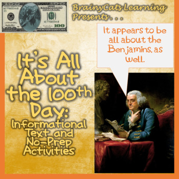 100TH Day of School and Benjamin Franklin:  Reading and No-Prep Activities