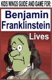 BENJAMIN FRANKLINSTEIN LIVES!  Science Fiction Introduces the Real Ben Franklin