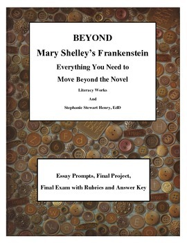 BEYOND Mary Shelley's Frankenstein - Everything You Need to Finish the Novel!