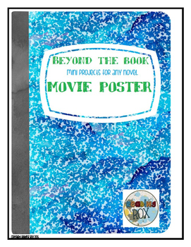 BEYOND THE BOOK mini projects for any novel MOVIE POSTERS
