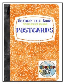 BEYOND THE BOOK mini projects for any novel POSTCARDS