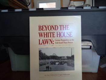 BEYOND THE WHITE HOUSE LAWN