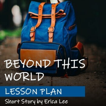 BEYOND THIS WORLD by Erica Lee - Lesson Plan - FNMI Theme