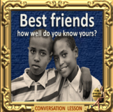 BFFS (best friends forever) -how well do you know yours? ESL adult power-point