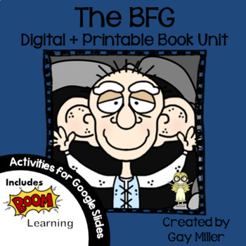 The BFG Novel Study: vocabulary, comprehension questions, writing, activities