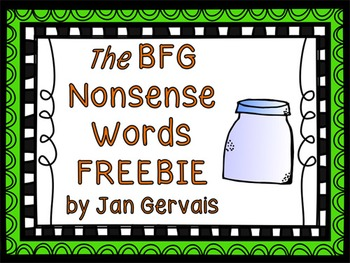 BFG Nonsense Words FREEBIE