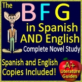 The BFG in Spanish AND English - Complete Bilingual Novel Study