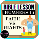 BIBLE LESSON: Numbers 13 - Faith vs. Giants [PRINTABLE WORKSEETS]