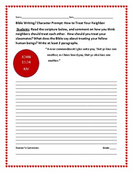 BIBLE WRITING/ CHARACTER PROMPT: HOW TO TREAT YOUR NEIGHBOR