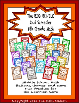 BIG BUNDLE Second Semester Math Stations for Common Core Eighth Grade