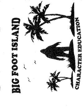 BIG FOOT ISLAND CHARACTER EDUCATION PACKET