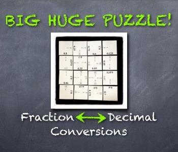 BIG HUGE PUZZLE: Converting Fractions and Decimals Coopera