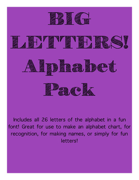 BIG LETTERS! Alphabet Pack [FREEBIE]