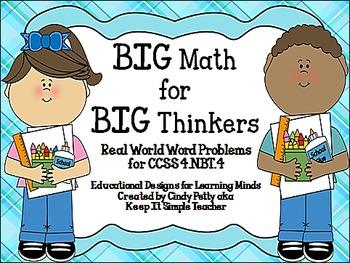 BIG Math for BIG Thinkers!  CCSS 4.NBT.4