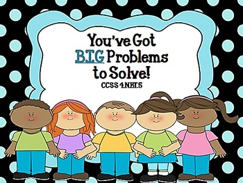 You've Got BIG Problems to Solve!  CCSS 4.NBT.5 Double Dig