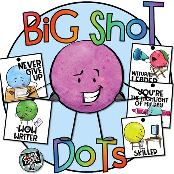 BIG SHOT DOTS- Move Over Brag Tags- Back to School Dot Dudes are here!