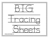 BIG Tracing Letter Sheets