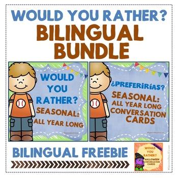 "BILINGUAL BUNDLE ""Would you rather? / ¿Preferirías?"" Seasonal Conversation Cards"