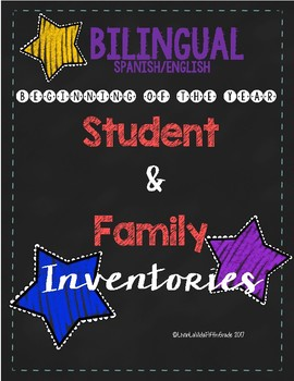 BILINGUAL Beginning of the Year Student and Family Inventories