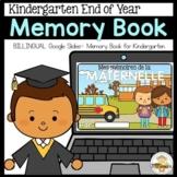 BILINGUAL Digital Kindergarten End of Year Memory Book (Di