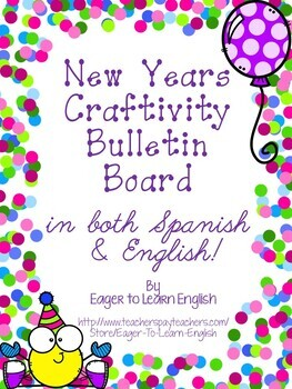 BILINGUAL New Years Craftivity Bulletin Board {Good until the year 2030!!}