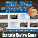 BILL of RIGHTS Scenario Review Game - Civics (Grades 8-12)