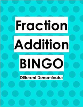 BINGO Adding Fractions Different denominator