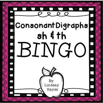 BINGO: Consonant Digraphs sh & th