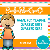 BINGO! Level One {Quarter Note; Quarter Rest}