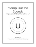 BINGO Markers Stamp Out the Sounds - Short u Word Families
