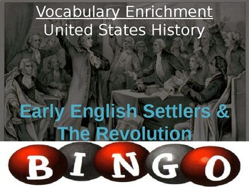 BINGO Review Game: Early English Settlers & the American Revolution