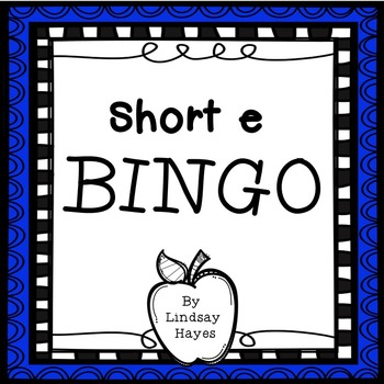 BINGO: Short e