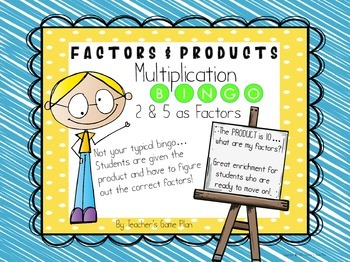 BINGO - THE PRODUCT IS... WHAT ARE MY FACTORS?