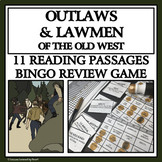 WILD WEST OUTLAWS AND LAWMEN - Reading Passages and Bingo