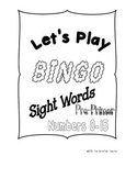 BINGO for Pre-K and Kindergarten featuring Sight Words and