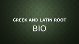 BIO Greek and Latin Roots PowerPoint