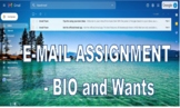 BIO and Wants Email Assignment