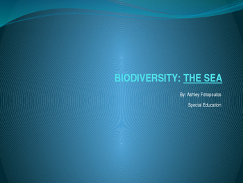BIODIVERSITY - THE SEA