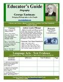 BIOGRAPHY EDUCATOR'S GUIDE- GEORGE EASTMAN:  BRINGING PHOT