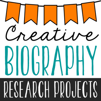 BIOGRAPHY RESEARCH PROJECTS for ANY Figure | Creative Activity