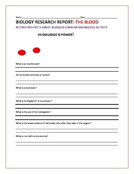 BIOLOGY: BLOOD RESEARCH REPORT: GRADES 4-8: A KNOWLEDGE ACTIVITY