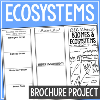 BIOMES & ECOSYSTEMS: Earth Science Research Brochure Template Project