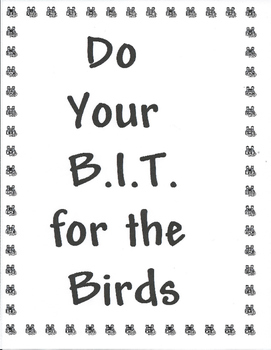 BIRD B.I.T.: Do your BIT for the Birds!