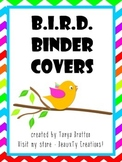 B.I.R.D. Binder & Folder Covers  **UPDATED 7/2017**